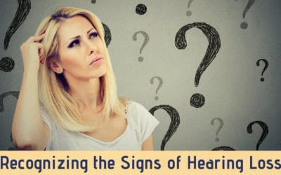 Recognizing the Signs of Hearing Loss