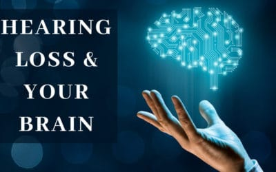 Hearing Loss and Your Brain